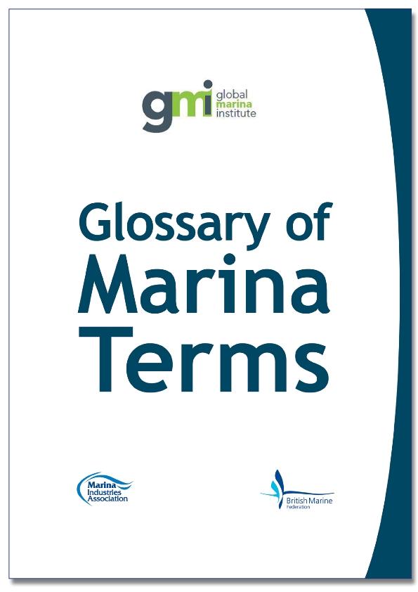 glossary of marina terms marina industries association